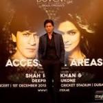 Access All Areas - Shah Rukh Khan and Deepika Padukone in Dubai