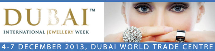 Dubai International Jewellery Week 2013