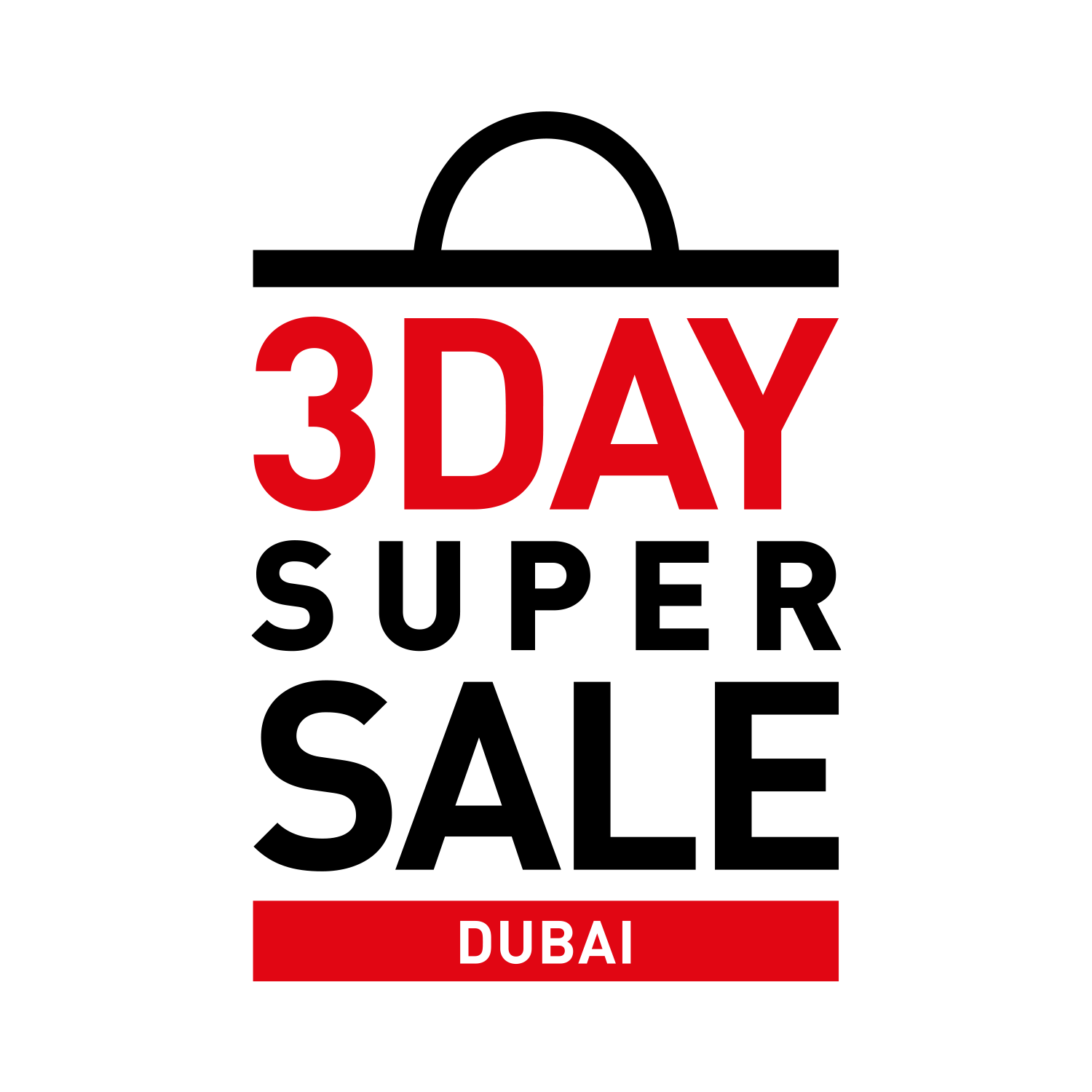 3 Day Super Sale – Discounts of up to 90% – Shopping in Dubai UAE