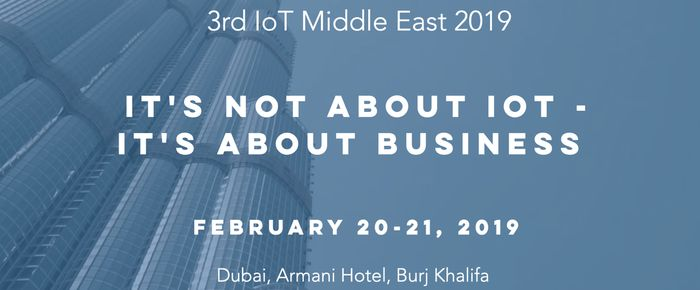 3rd IoT Middle East 2019 – Latest Events in Dubai, United Arab Emirates 2019