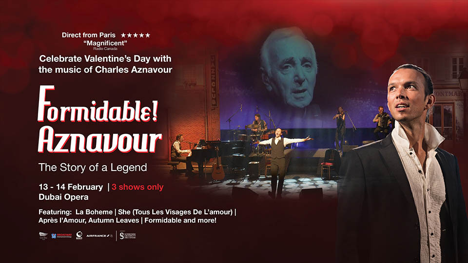 Formidable! Aznavour Live on Feb 13th – 14th at Dubai Opera