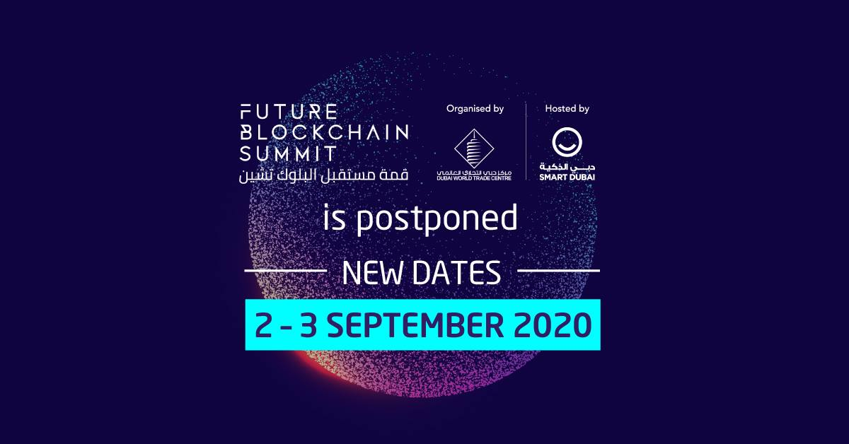 Future Blockchain Summit on Sep 2nd – 3rd at Dubai World Trade Centre 2020