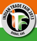 Indian Trade Fair Dubai 2013 – 3rd to 5th September 2013