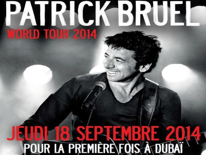 Patrick Bruel World Tour 2014 Event in Dubai