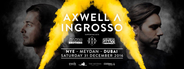 Axwell and Ingrosso at Meydan Hotel – Events in Dubai, UAE.