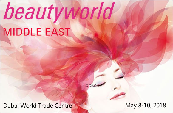 Beautyworld Middle East, International Trade Fair in Dubai, United Arab Emirates – 8-10 May, 2018