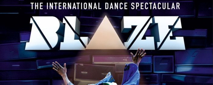 Blaze the Show in Dubai | International Dance Theater Show