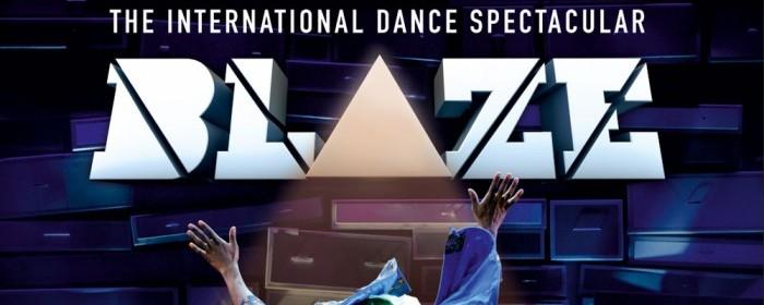 Blaze the Show in Dubai | International Dance Theater Show