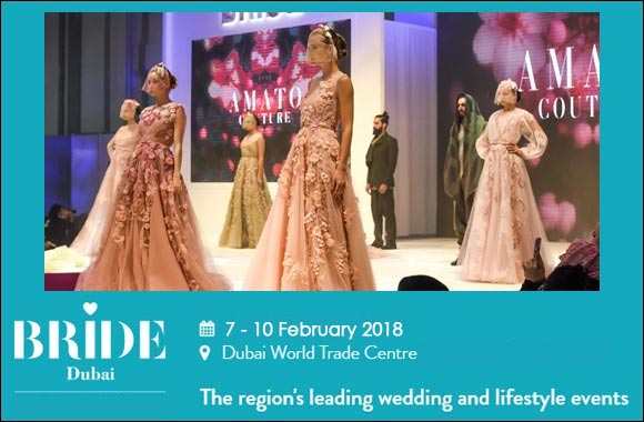 Bride Dubai 2018 – Bride and Lifestyle Event in Dubai, UAE