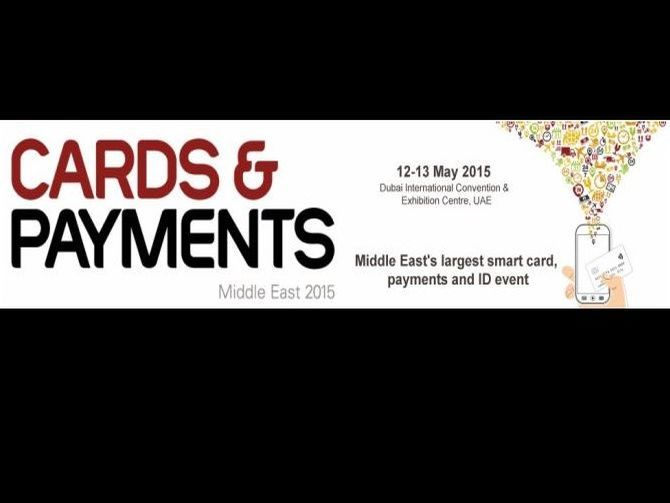 Cards and Payments Middle East 2015 | Events in Dubai