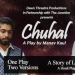 Chuhal - A Play by Manav Kaul in Dubai 2019