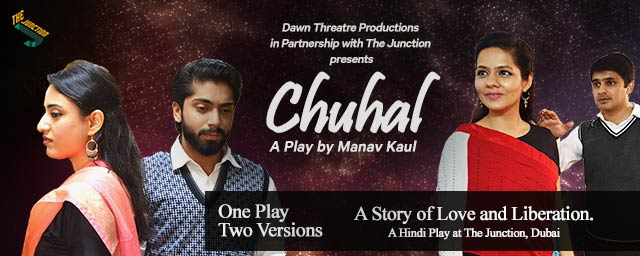 Chuhal – A Play by Manav Kaul in Dubai 2019