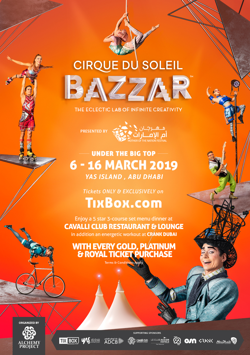 Cirque Du Soleil BAZZAR at Yas Island Abu Dhabi on Mar 6th to 19th 2019