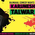 Comedy Nights with Karunesh Talwar Dubai 2019