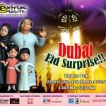 Dubai Eid Surprise 2015 | Events in Dubai, UAE