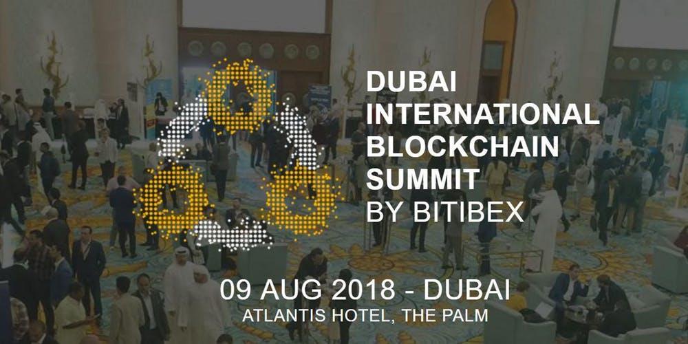 Dubai International Blockchain Summit 2018 – August 9, 2018