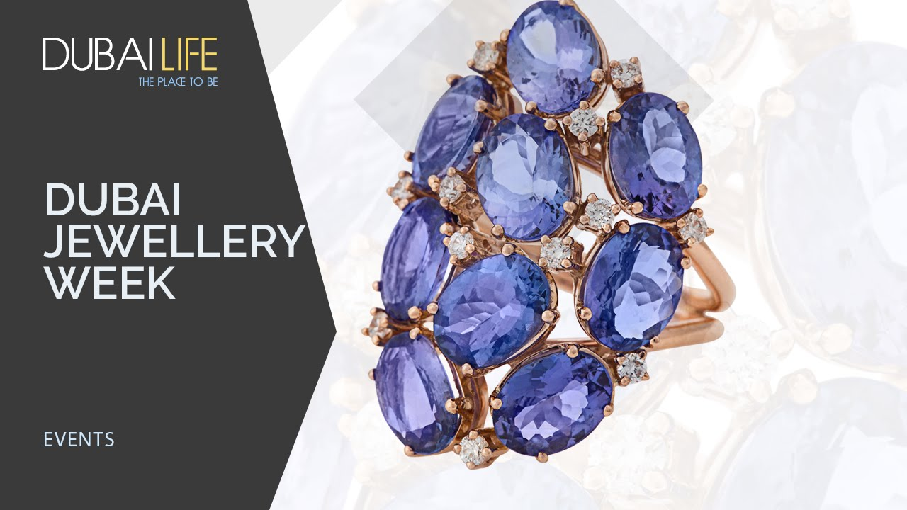 Dubai International Jewellery Week 2019