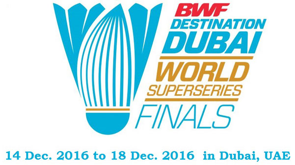 Dubai World Superseries Finals 2016 – Events in Dubai, UAE.