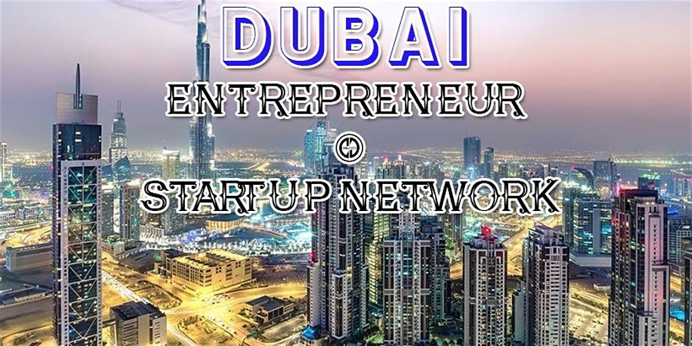 Dubai's Biggest Business, Tech & Entrepreneur Professional Networking Soriee 2020