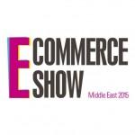 E Commerce Show Middle East 2015 | Events in Dubai