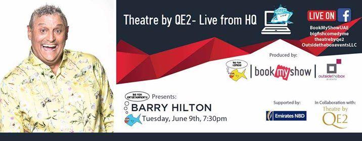 Theatre by QE2 Live: Barry Hilton Dubai 2020