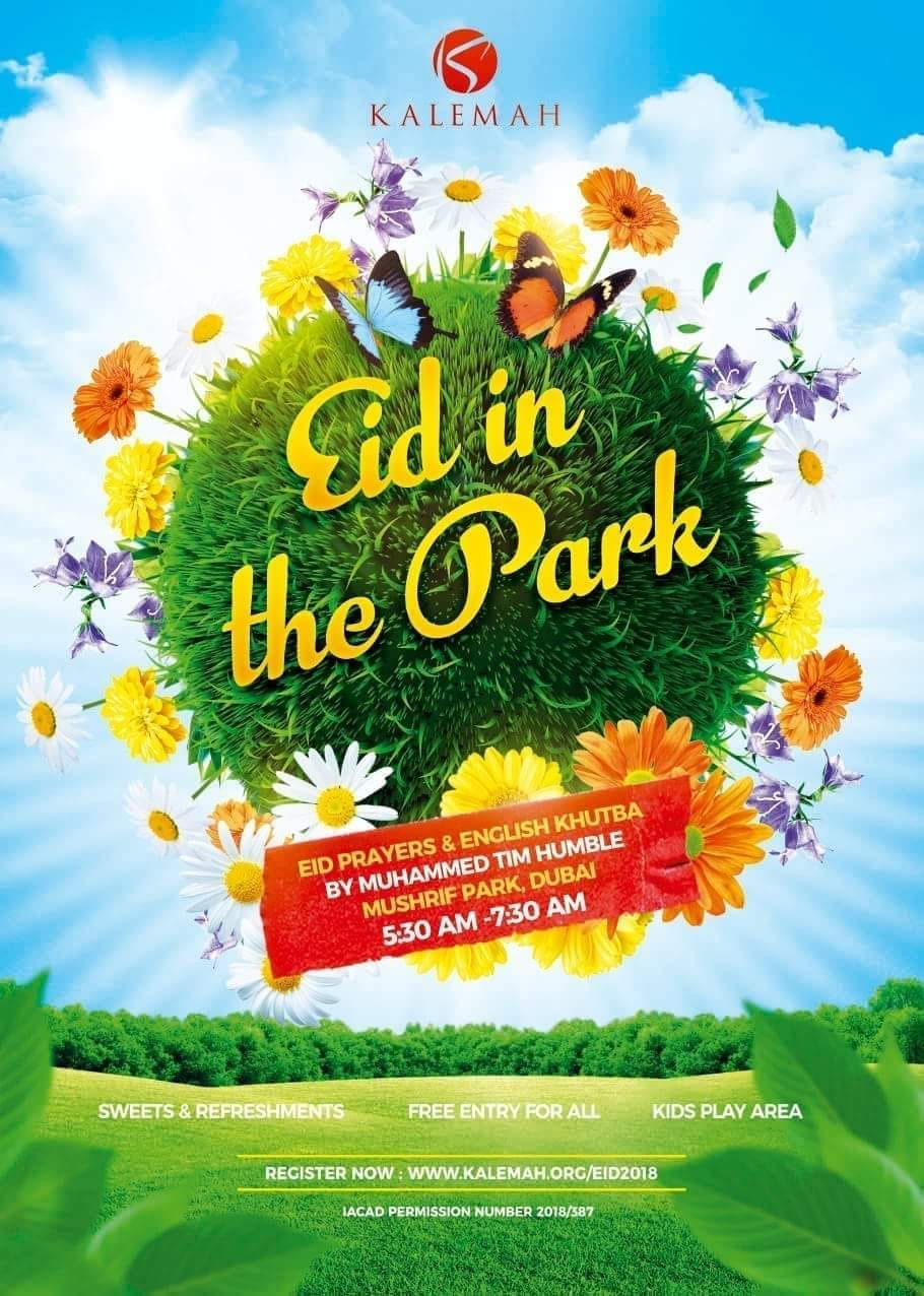 """Eid In The Park"" – Eid Prayers & English Khutba At Mushrif Park, Dubai, United Arab Emirates"