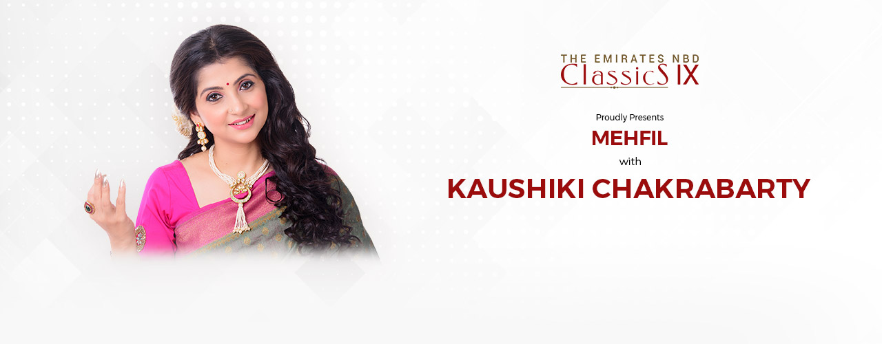 ENBD Classics: Kaushiki Chakraborty on Apr 17th at Emirates Theatre Dubai 2020
