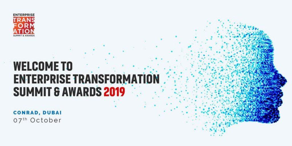 Enterprise Transformation Summit & Awards Dubai 2019