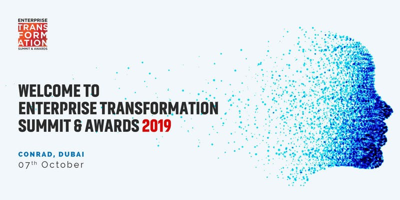 Enterprise Transformation Summit & Awards Dubai 2019