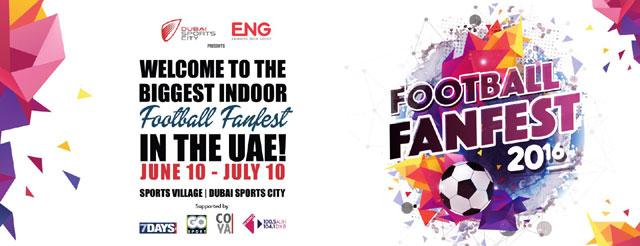 Football Fanfest 2016 – Events in Dubai, UAE.