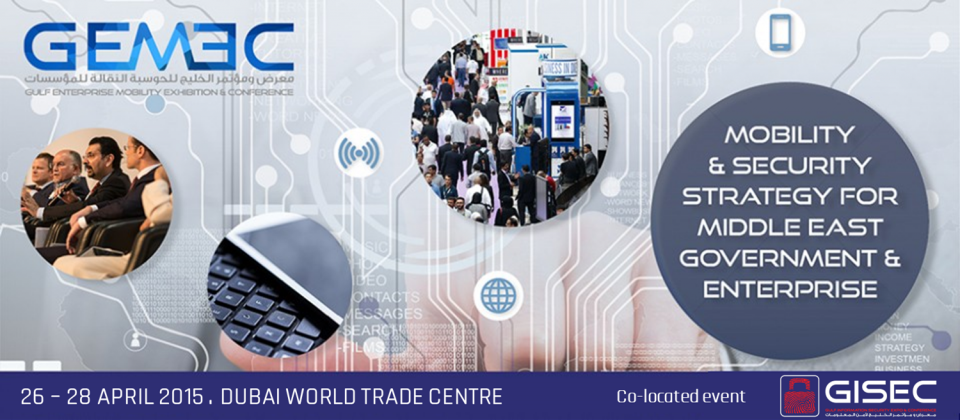 GEMEC | Gulf Enterprise Mobility Exhibition & Conference 2015