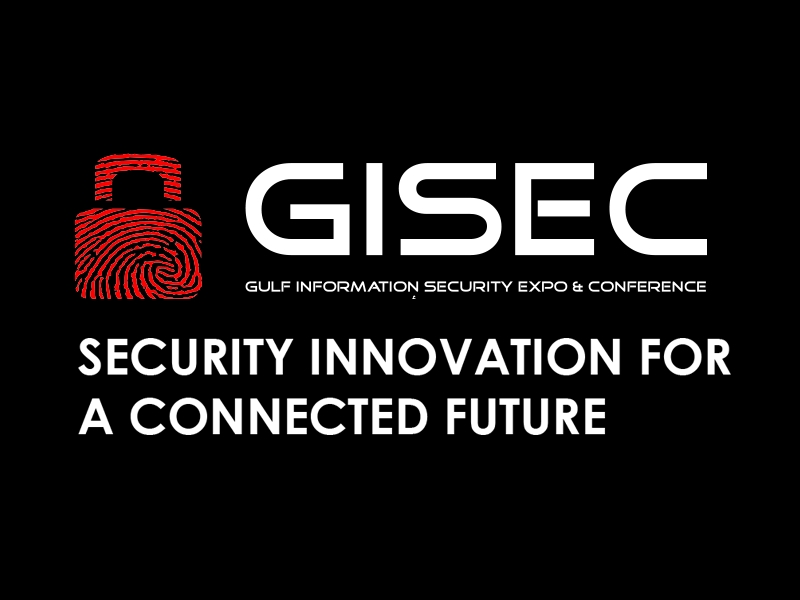 Gulf Information Security Expo and Conference (GISEC) on Sep 1st – 3rd at Dubai World Trade Centre
