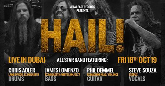 Hail! All star band Live Dubai 2019 on 18th Oct at El Barrio