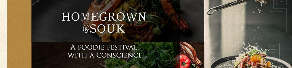 Homegrown @Souk 2021 - Events in Dubai UAE - Food Event