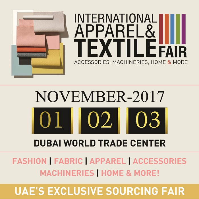 International Apparel & Textile Fair (IATF) 2017 – Events in Dubai UAE