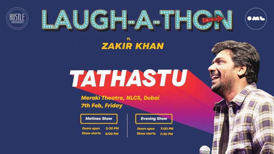 Laugh-a-thon with Zakir Khan on Feb 7th at Meraki Theatre, NCLS Dubai