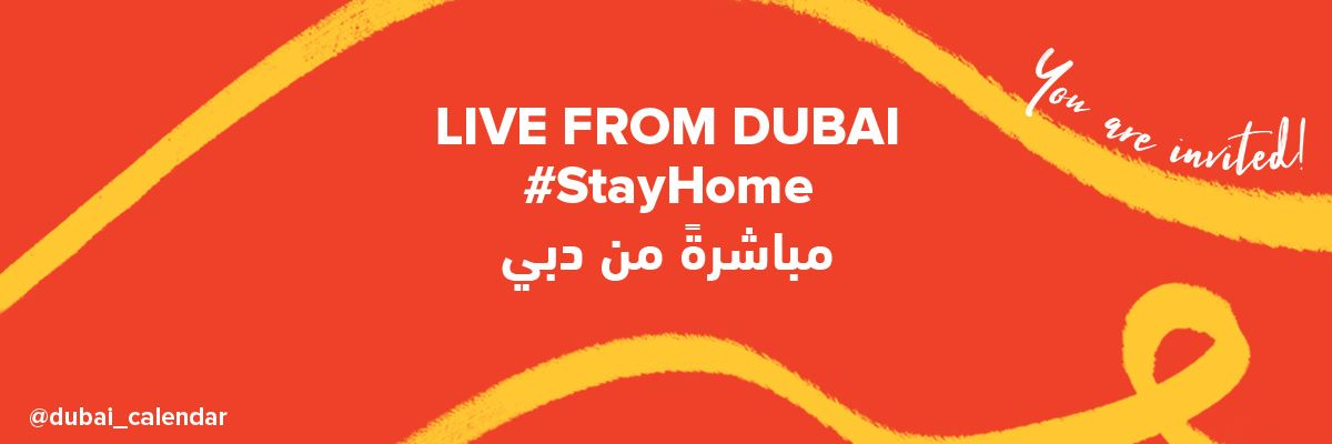 Live From Dubai – StayHome