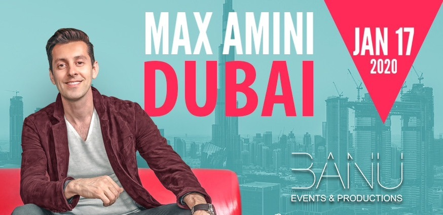 Max Amini Live on Jan 17th at Hartland Auditorium Dubai 2020