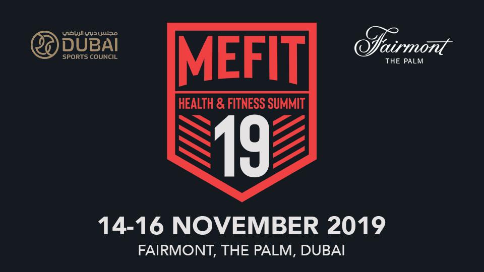 MEFIT Summit on Nov 14th – 16th at Fairmont The Palm Dubai 2019