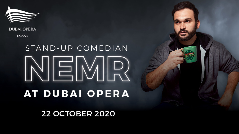 Nemr at Dubai Opera 2020