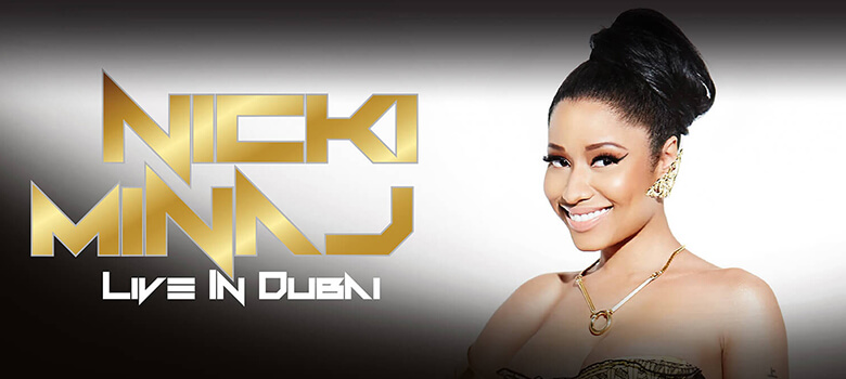 Nicki Minaj Show in Dubai 2016 – Events in Dubai, UAE