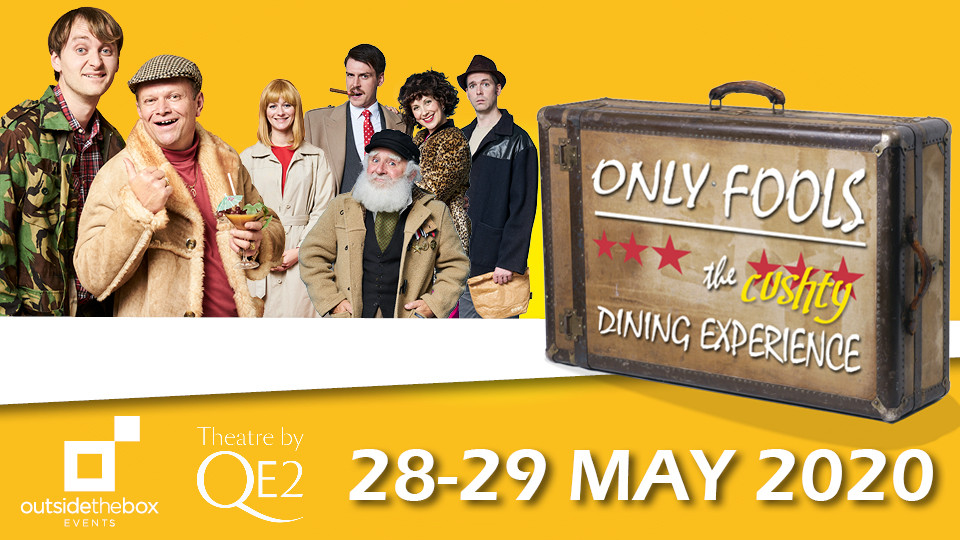 Only Fools and Horses Dinner Show 2020 on May 28th – 29th at Queen Elizabeth 2 Dubai