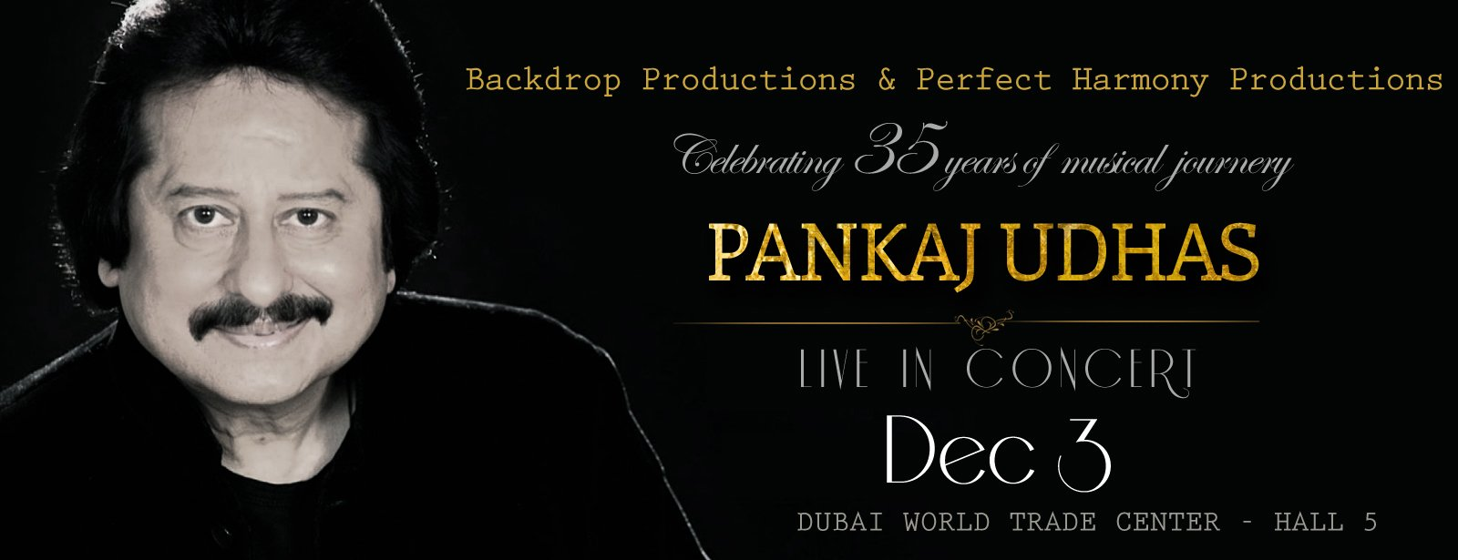 Pankaj Udhas Live in Concert, Dubai – Events in Dubai, UAE