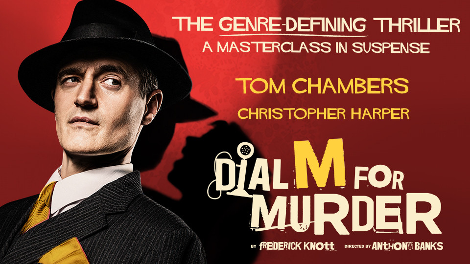 Play: Dial M For Murder on Apr 8th – 11th at Dubai Opera