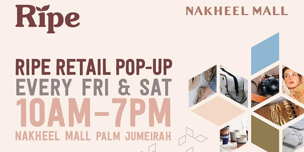 Ripe Retail Pop-up Dubai on Sep 5th 2020