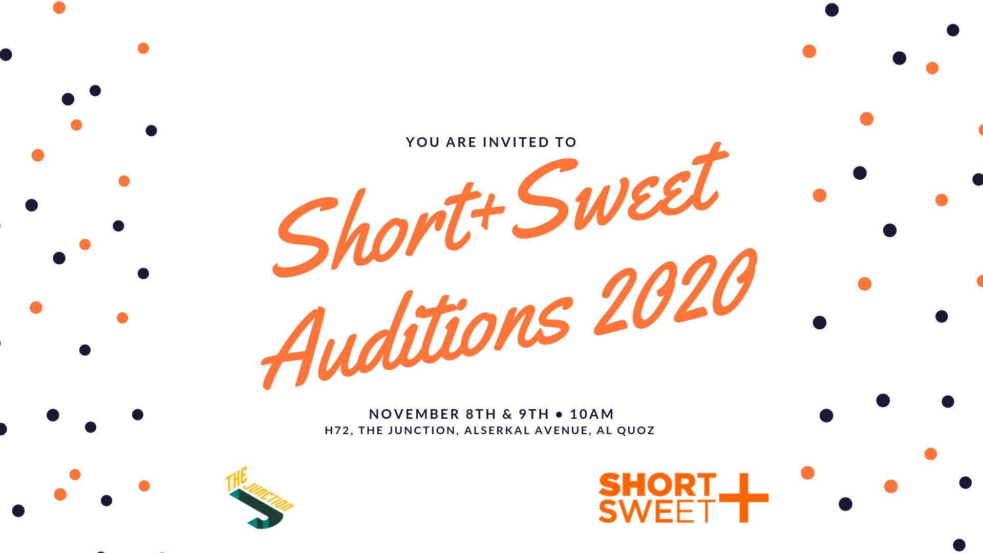 Short+Sweet 2020 – Auditions on Nov 8th – 9th at The Junction Dubai 2019