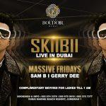 Skiibii Live at Boudoir Dubai 2019