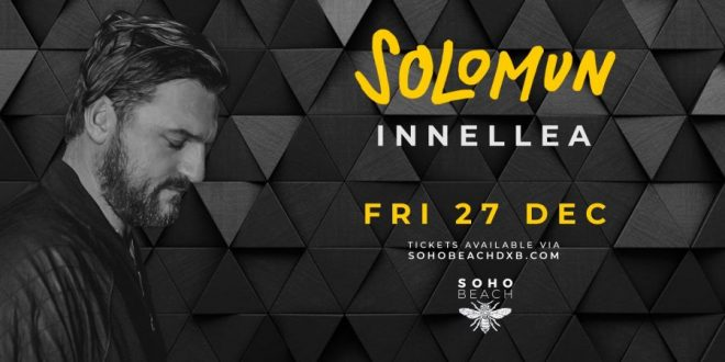 Solomun Live on Dec 27th at Soho Beach Dubai