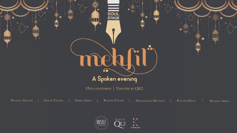 Soul Stage ft. Mehfil: A Spoken Evening Dubai 2019