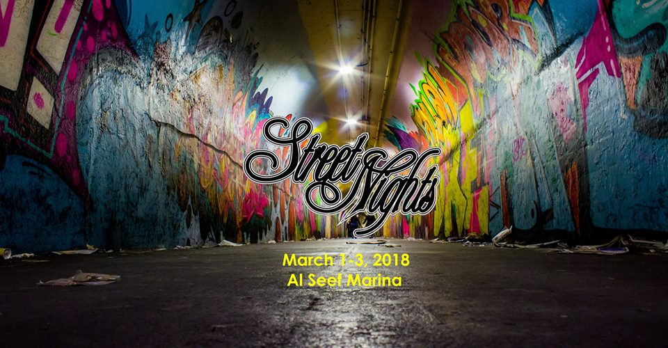 Street Nights at Al Seef 2018 – Street Culture Festival in Dubai, UAE
